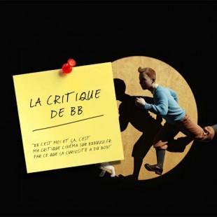 La critique de BB : Les Aventures de Tintin