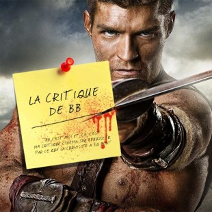 La critique de BB : Spartacus Vengeance