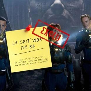 [EXCLU] La critique de BB : Prometheus