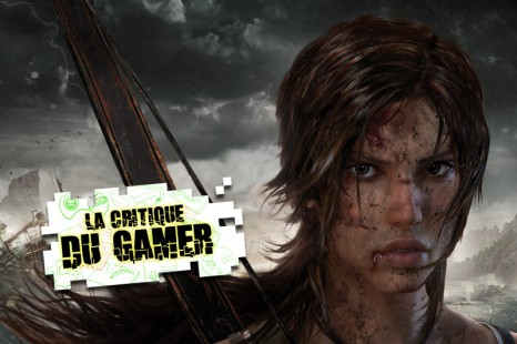 La Critique du Gamer : TOMB RAIDER