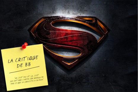 [EXCLU] La critique de BB: Man of Steel
