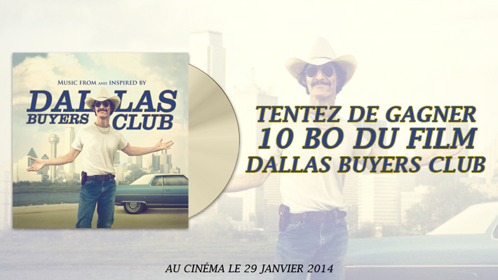 _Dallas-Buyers-Club_Concours_Lots_BBBuzz