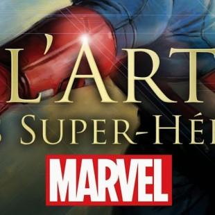 Expo : L'Art des Super-Héros Marvel®