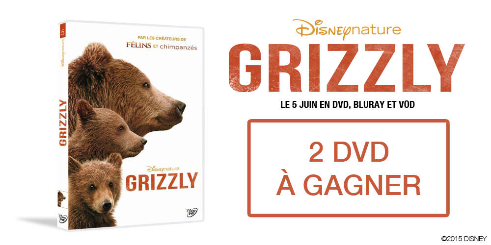 DisneyNature-Grizzly-Lot-Concours_BBBuzz