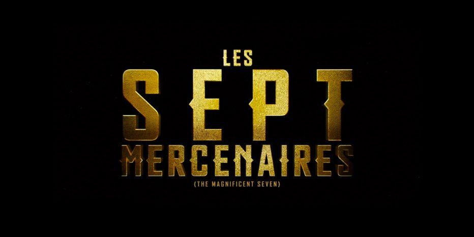 Voici les «nouveaux» Sept Mercenaires !