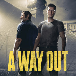 A Way Out : Il est temps de s'évader !