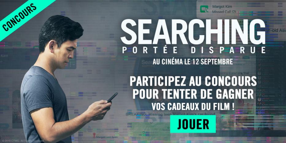 ** Concours** SEARCHING – PORTÉE DISPARUE (terminé)