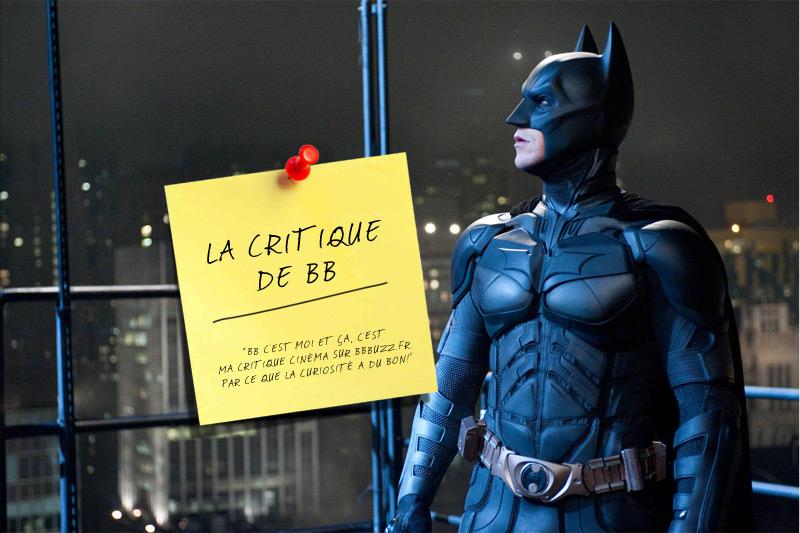 La critique de BB : The Dark Knight Rises
