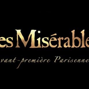 Avant-première Parisienne : Les Misérables
