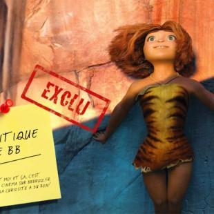 [EXCLU] La critique de BB : Les Croods