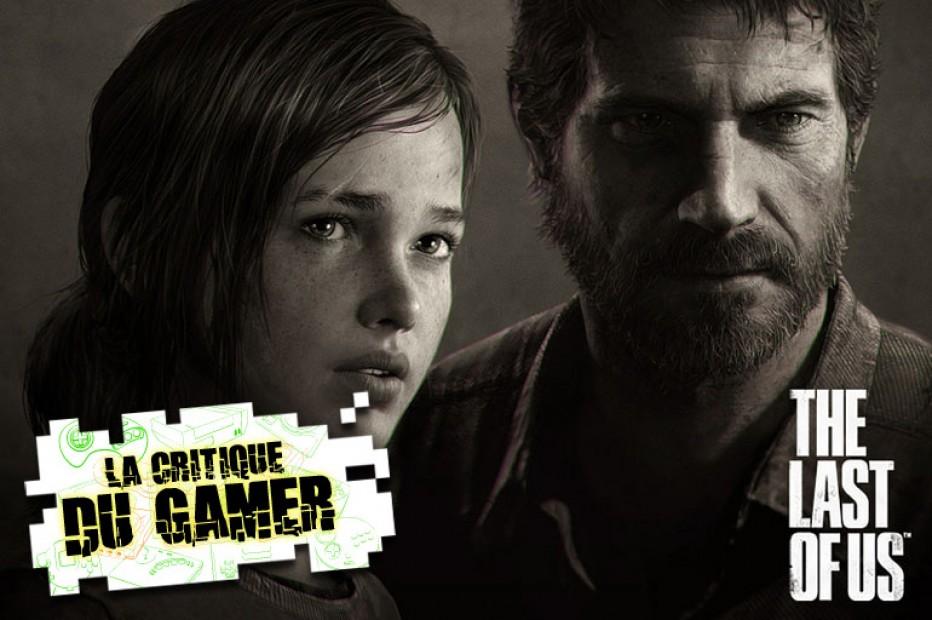 La Critique du Gamer : THE LAST OF US
