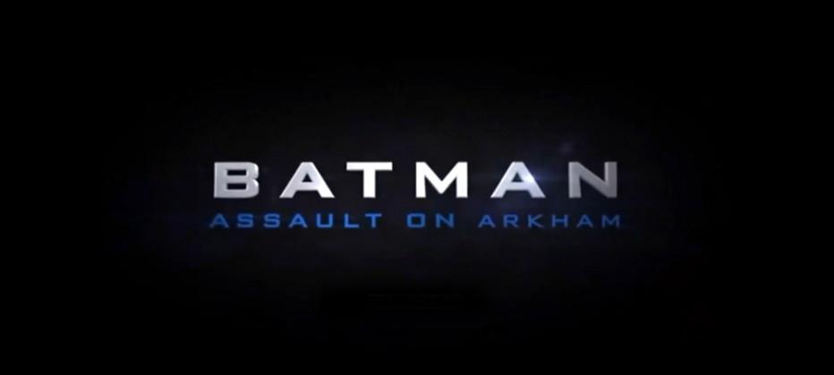 Un trailer pour Batman: Assault on Arkham