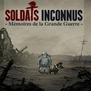 Soldats Inconnus – Mémoires de la Grande Guerre