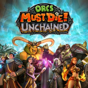 [PS EXP] Super! Orcs Must Die débarque!