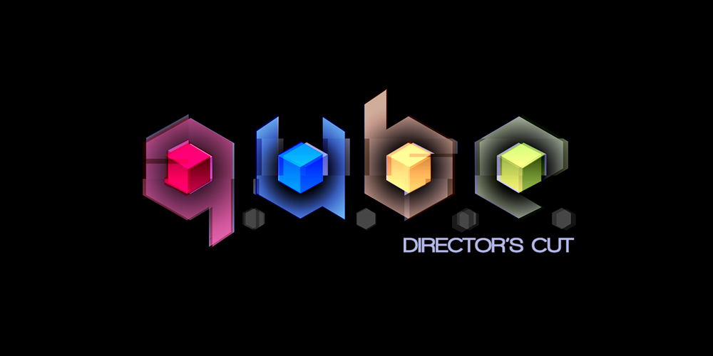 Premiers pas Q.U.B.E. Director's Cut