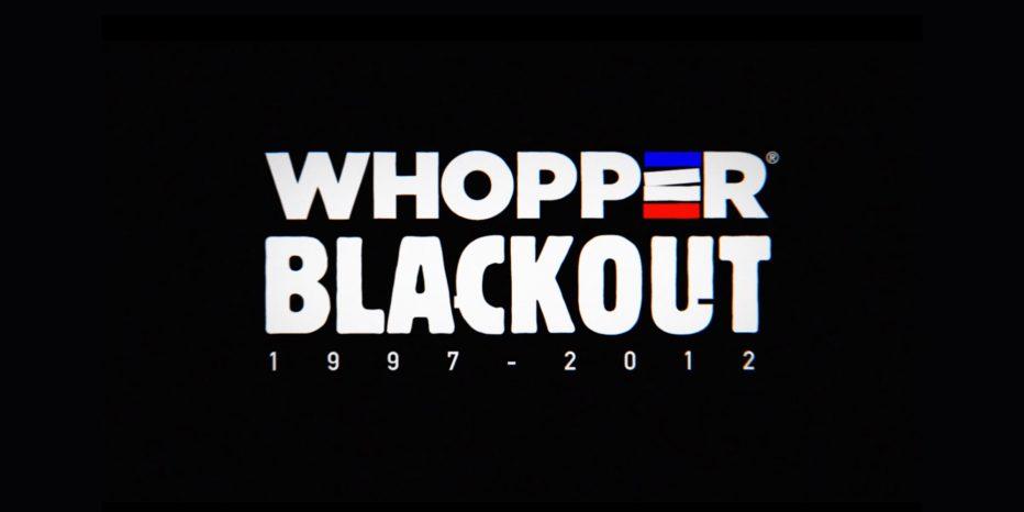 Whopper Blackout, le doc choc !