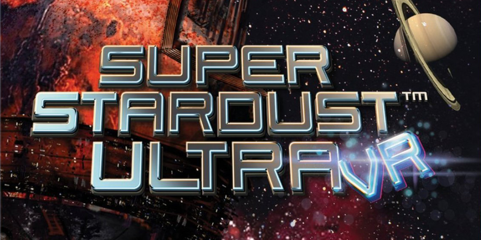 [TEST] SUPER STARDUST ULTRA VR