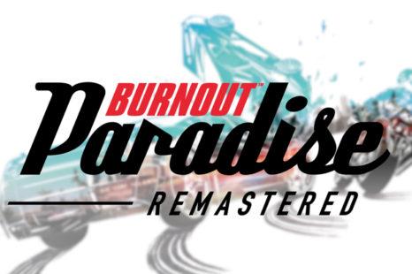 Faites chauffer la gomme avec Burnout Paradise Remastered !