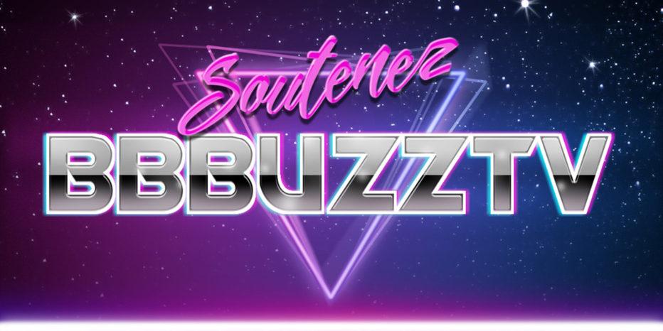 Soutenez l'aventure BBBuzz !